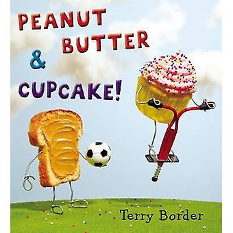 Peanut Butter & Cupcake by Terry Border - Terry Border - 978039916773