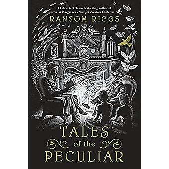 Tales of the Peculiar by Ransom Riggs - 9780399538544 Book