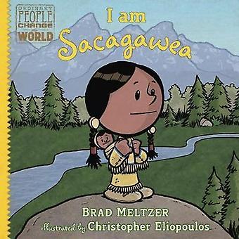 I am Sacagawea by Brad Meltzer - 9780525428534 Book