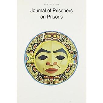Journal of Prisoners on Prisons - Volume 6 - No. 2 by Bob Gaucher - 97