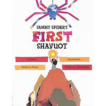 Sammy Spider's First Shavuot by Sylvia Rouss - 9780822572251 Book
