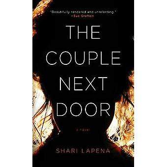 The Couple Next Door by Shari Lapena - 9781432840105 Book