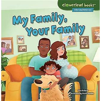 My Family - Your Family by Lisa Bullard - 9781467760294 Book