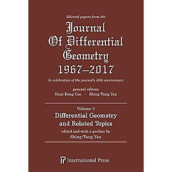 Selected Papers from the Journal of Differential Geometry 1967-2017 -