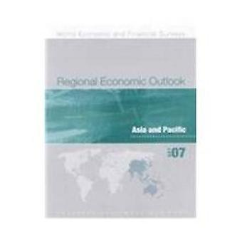 Regional Economic Outlook - Asia and Pacific - October 2007 by Internat