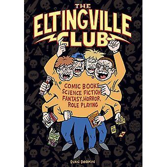 The Eltingville Club by Evan Dorkin - 9781616554156 Book