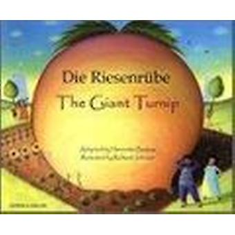 The Giant Turnip German & English (2nd Revised edition) by Henriette
