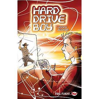 Hard Drive Boy by Jonny Zucker - Danny Pearson - Paul Savage - 978184