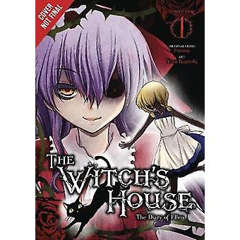 The Witch's House - The Diary of Ellen - Vol. 1 by The Witch's House -