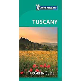 Michelin Green Guide Tuscany - 9782067216204 Book