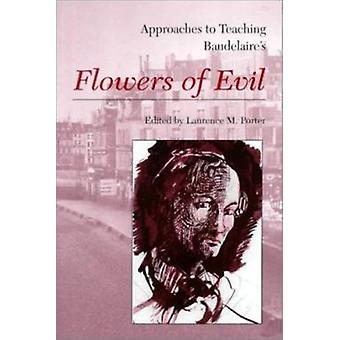 Approaches to Teaching Baudelaire's Flowers of Evil Book