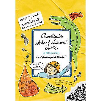 Amelia's School Survival Guide by Marissa Moss - Marissa Moss - 97814