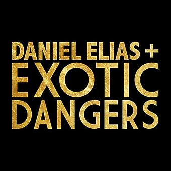 Elias, Daniel / Exotic Dangers - Daniel Elias + Exotic Dangers [Vinyl] USA import