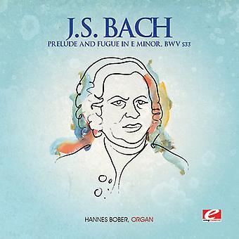 J.s. Bach - j.s. Bach: Prelude & Fuge in E-Moll, Bwv 533 USA import