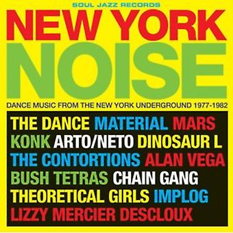 New York Noise: Dance Music From The New York Underground 1977-1982 by Soul Jazz Records Pr