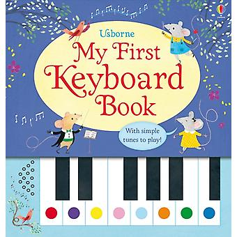 My First Keyboard Book (Hardcover) by Taplin Sam Green Rachel