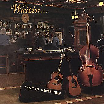 East of Westreville - Waitin [CD] USA import