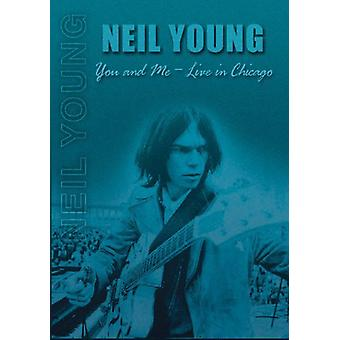 Neil Young - du & mig: Bor i Chicago [DVD] USA import
