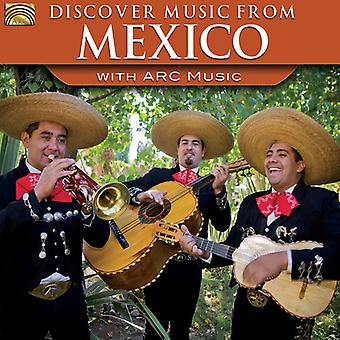Discover Music From Mexico with Arc Music - Discover Music From Mexico with Arc Music [CD] USA import