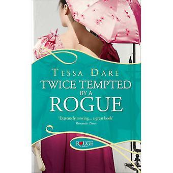 Zweimal versucht von einem Schurken - ein Rouge Regency Romance von Tessa Dare - 978