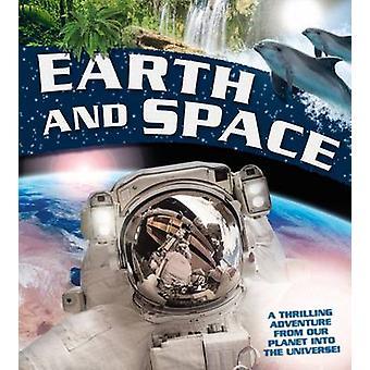 Terre et l'espace - une aventure palpitante de notre planète dans l'Unive