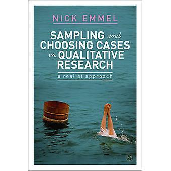 Probenahme und Auswahl von Fällen in der qualitativen Forschung - ein Realist-Approa