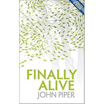 Schließlich lebt von John Piper - 9781845504212 Buch