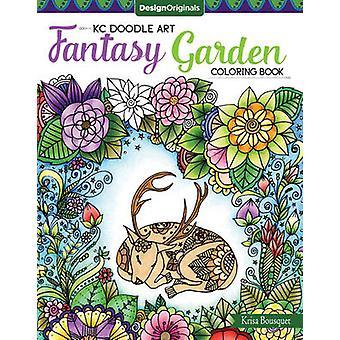 KC Doodle Art Fantasy Garden Coloring Book by Krisa Bousquet - 978149