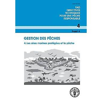 Gestion Des Peches by Food and Agriculture Organization of the United