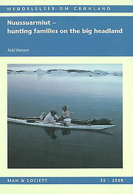 Nuussuarmiut - Hunting Families on the Big Headland  - Demography - Sub