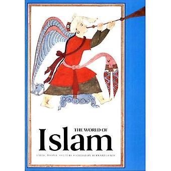 Världen av Islam: tro, människor, kultur (de stora civilisationerna)