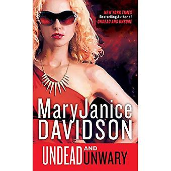 Undead and Unwary: A Queen Betsy Novel (Undead/Queen Betsy)