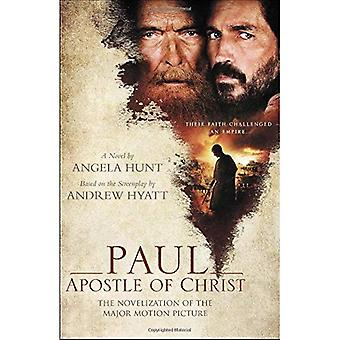 Paul, Apostle of Christ: The�Novelization of the Major�Motion Picture
