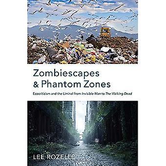 Zombiescapes und Phantom-Zonen
