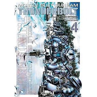 Mobile Suit Gundam Thunderbolt, Vol. 4 (Mobile Suit Gundam Thunderbolt)