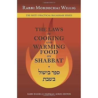 Bishul Shabbat: Cooking and Warming Food on Shabbat (The Riets Practical Halakhah)