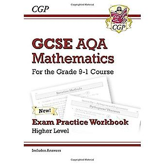 New GCSE Maths AQA Exam Practice Workbook: Higher - for the Grade 9-1 Course (includes Answers)
