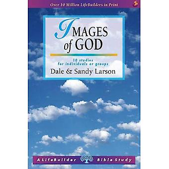 Images of God: 10 Studies for Individuals or Goups