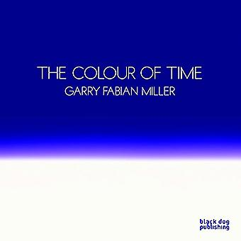 The Colour of Time: Garry Fabian Miller