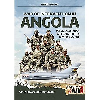 War of Intervention in Angola: Volume 1: Angolan and Cuban Forces at War, 1975-1976 (Africa@War)