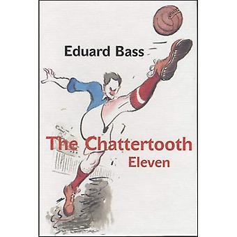 O Chattertooth Eleven