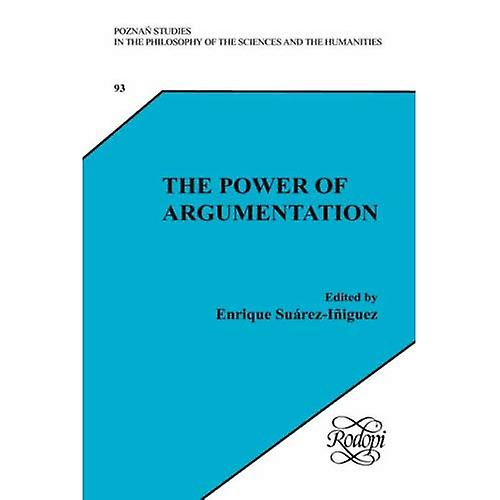 The Power of ArguHommestation  Essays on Wilfrid Sellars. (Poznan Studies in the Philosophy of the Sciences and the...