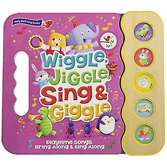 Wiggle, Jiggle, Sing & Giggle (5 Button Sound)