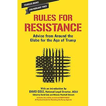 Rules for Resistance: Advice from Around the World for the Age of Trump