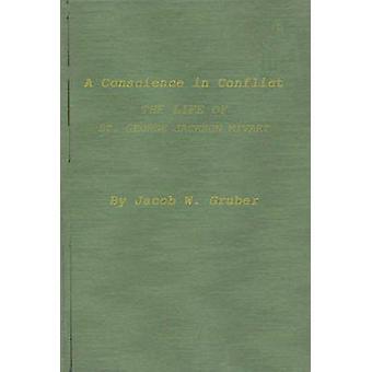 Ein gewissen in Konflikt das Leben von St. George Jackson Mivart von Gruber & Jacob W.