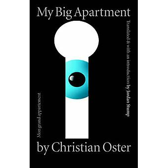 My Big Apartment by Oster & Christian