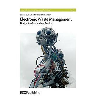 Electronic Waste Management by Goosey & Martin