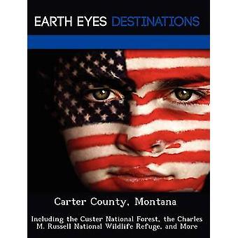 Condado de Carter Montana como el bosque nacional de Custer el refugio de vida silvestre de Charles M. Russell nacional por Martin y Martha