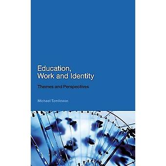 Education Work and Identity by Tomlinson & Michael