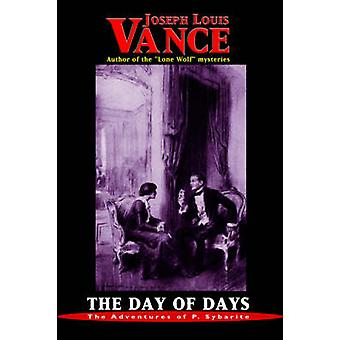 The Day of Days by Vance & Joseph Louis